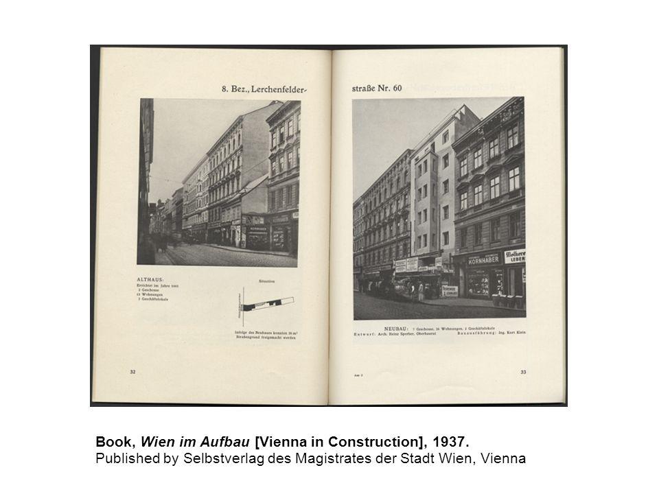 Book, Wien im Aufbau [Vienna in Construction], 1937.